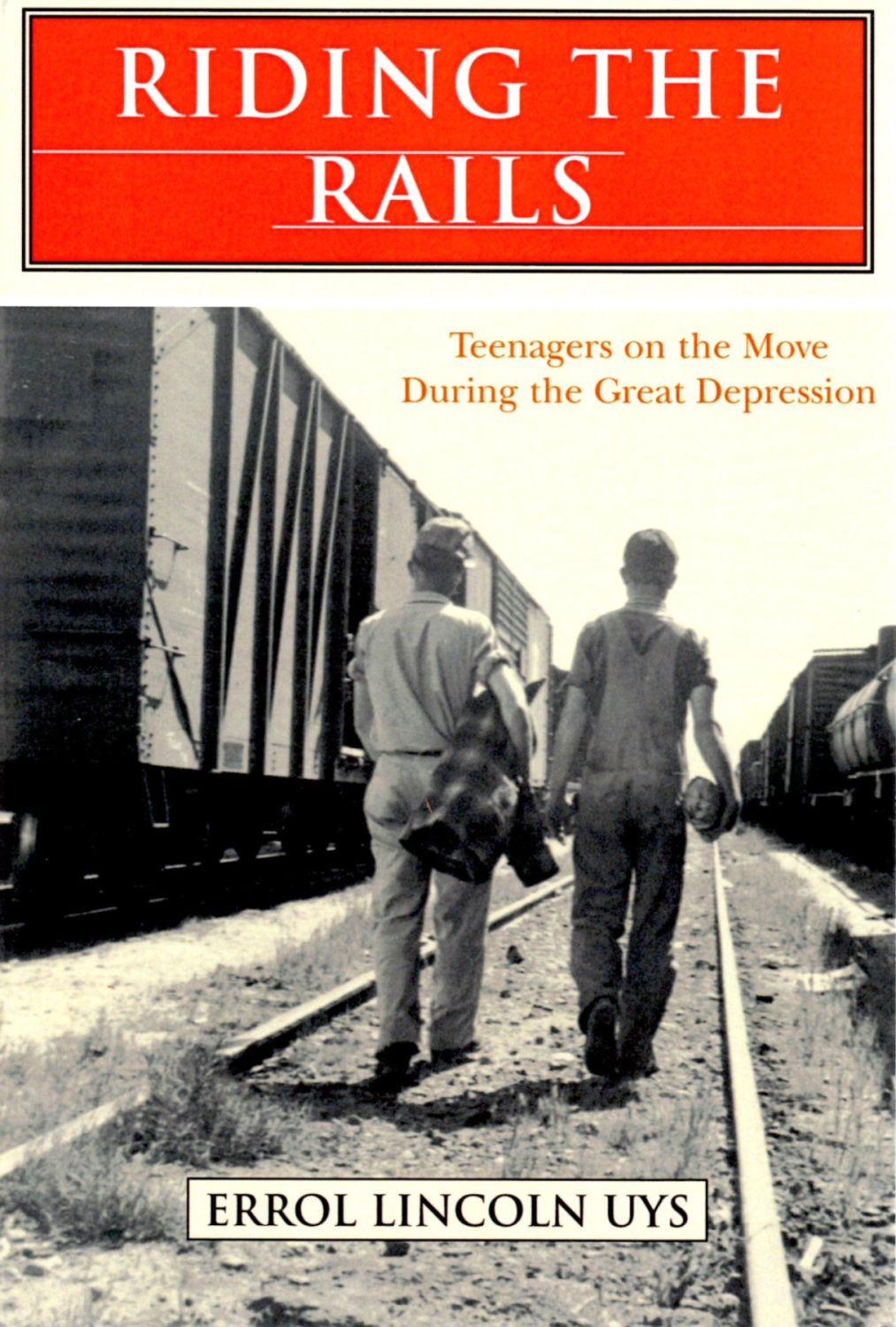 Riding the Rails | Teenagers on the Move During the Great