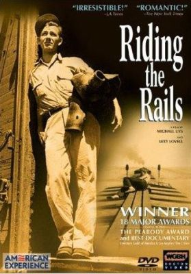 Riding the Rails: American Experience award-winning documentary