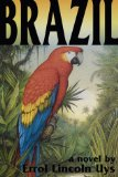 Brazil a Novel by Errol Lincoln Uys