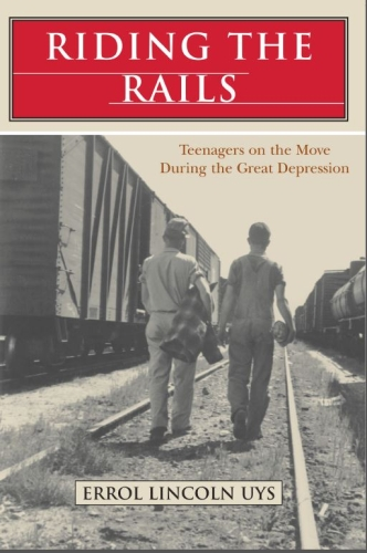 Riding the Rails by Errol Lincoln Uys